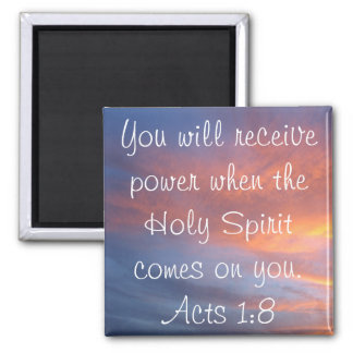 Holy Spirit bible verse Acts 1:8 Square Magnet