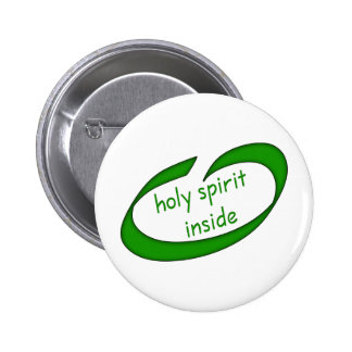 Holy Spirit Inside Christian 6 Cm Round Badge