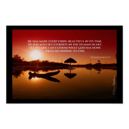 """""""Holy Words"""": Ecclesiastes 3:11 Poster"""