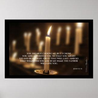 """""""Holy Words"""": John 15:16 Poster"""