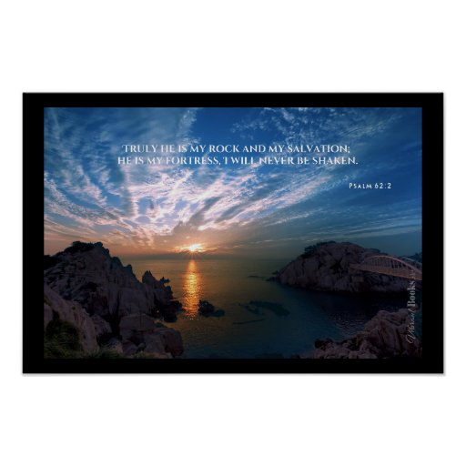 """""""Holy Words"""": Psalm 62:2 Poster"""