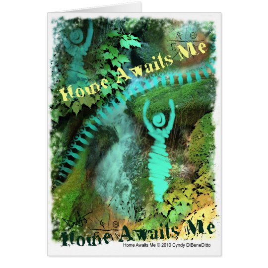 Home Awaits me Card