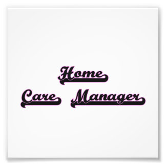 Home Care Manager Classic Job Design Photograph