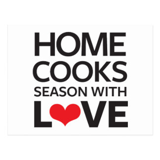 Home Cooks Season With Love Postcard