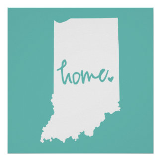 Home Indiana Custom Color Poster