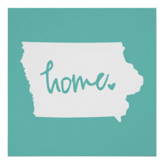 Home Iowa Custom Color Poster