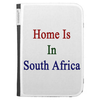 Home Is In South Africa Case For The Kindle