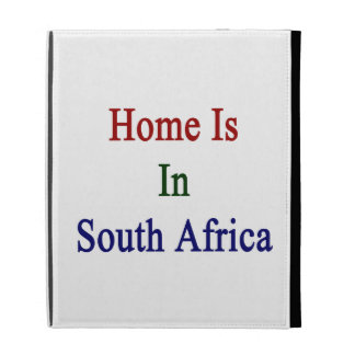 Home Is In South Africa iPad Folio Covers