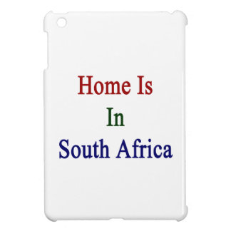 Home Is In South Africa iPad Mini Cover