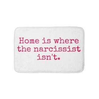 Home is Where a Narcissist Isn't Bath Mat Bath Mats