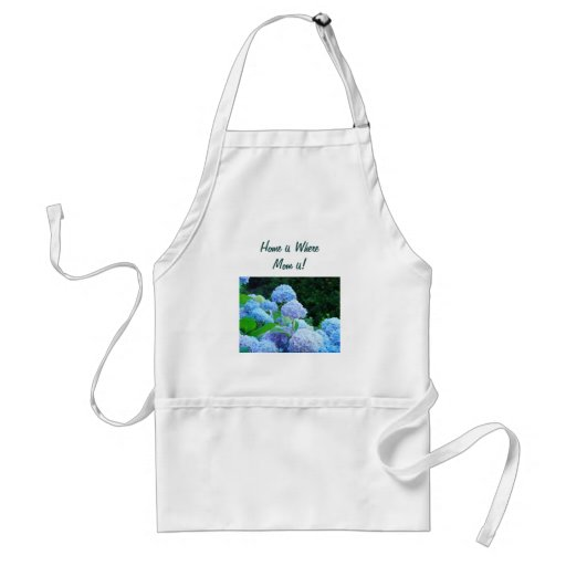 Home is Where Mom is aprons Blue Hydrangeas