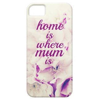 """Home is where Mum is"" iPhone 5 Cover"