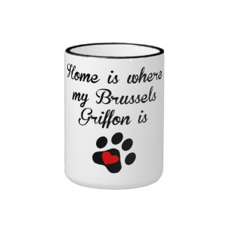 Home Is Where My Brussels Griffon Is Mug