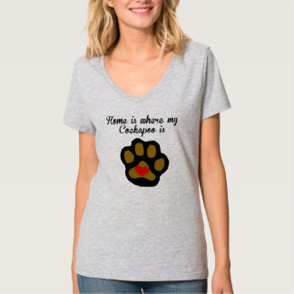 Home Is Where My Cockapoo Is T-Shirt