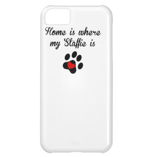 Home Is Where My Staffie Is iPhone 5C Covers