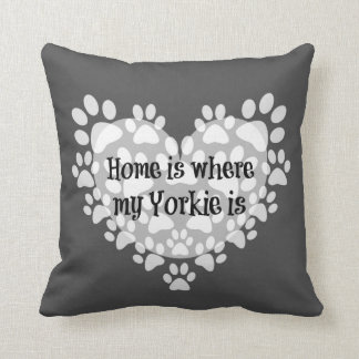 Home is where my Yorkie is Quote Cushion