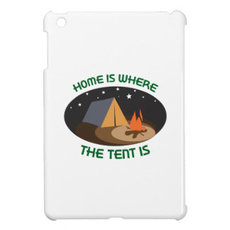 HOME IS WHERE TENT IS iPad MINI COVER