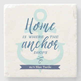 Home is Where the Anchor Drops (Personalised) Stone Coaster