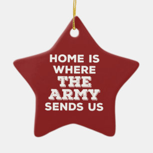 Home is Where the Army Sends Us Star Ornament