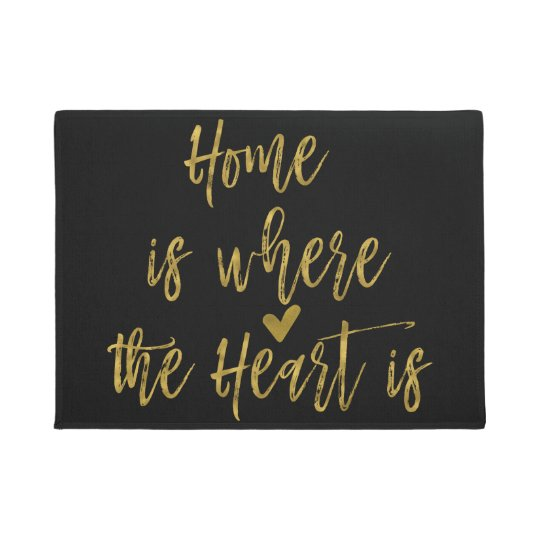 Home is Where the Heart Is Inspirational Quote Doormat