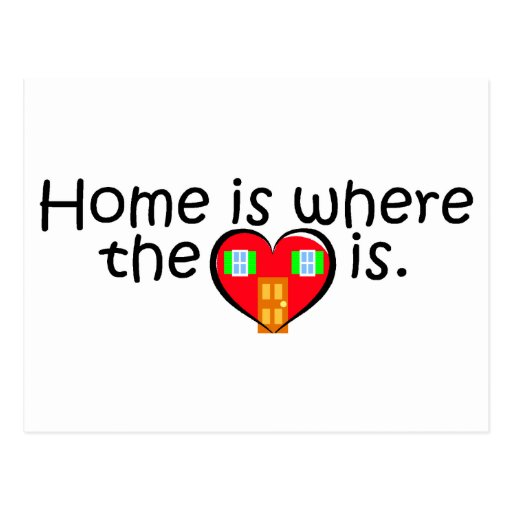 home is where the heart is post card zazzle. Black Bedroom Furniture Sets. Home Design Ideas