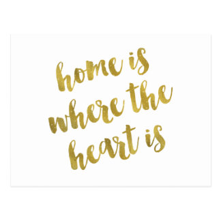 Home Is Where The Heart Is Quote Faux Gold Foil Postcard