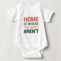 Home Is Where the Pants Aren't Funny Shirts