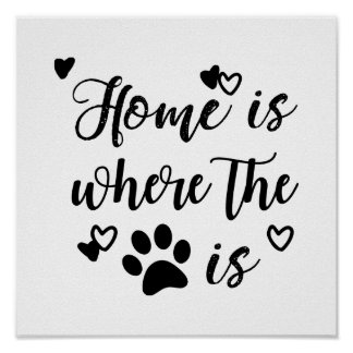 Home Is Where The Paw Is Poster