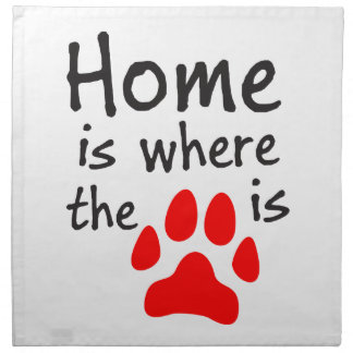 Home is where the paw print is cloth napkin