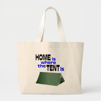 Home Is Where The Tent Is Bag