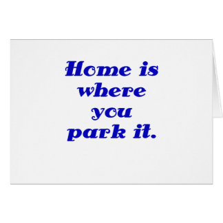 Home is Where you Park it Cards
