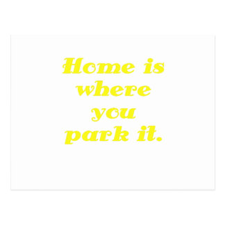 Home is where you park it postcards