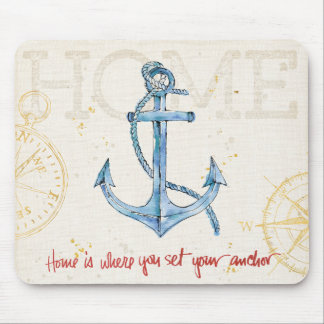 Home is Where You Set Your Anchor Mouse Mat