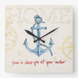 Home is Where You Set Your Anchor Square Wall Clock