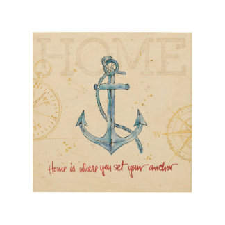 Home is Where You Set Your Anchor Wood Print