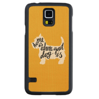 Home Is Where Your Dog Is Maple Galaxy S5 Slim Case