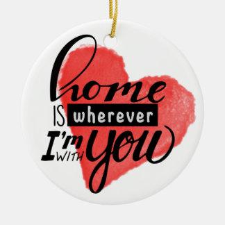 Home is Wherever   Heart Christmas Ornament