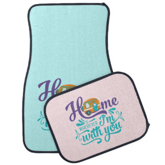 Home is Wherever I'm with you - Cute Retro Camper Car Mat