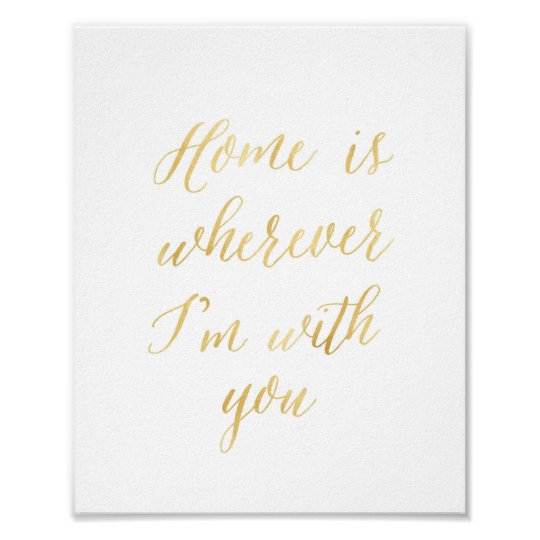 Home is wherever I'm with you - gold
