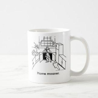 Home-Moanership, Home moaner. Classic White Coffee Mug