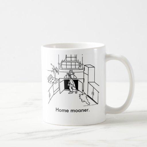 Home-Moanership, Home moaner. Mug