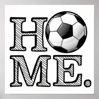 Home of a Soccer Fan  Housewarming Poster