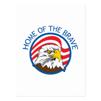 HOME OF THE BRAVE POSTCARD