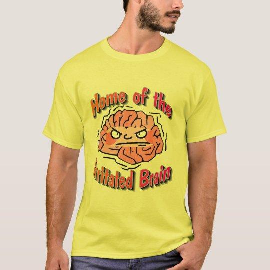 Home of the IrritatedBrain T-Shirt