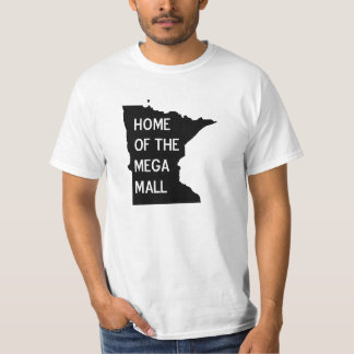 Home of the Mega Mall MN Silhouette T Shirt