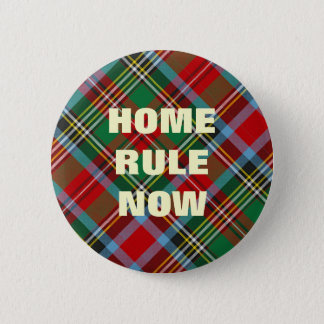 Home Rule Scottish Independence Badge
