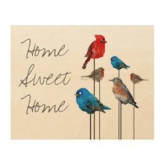 """Home Sweet Home"" Bird Painting Wood Wall Art Wood Canvas"