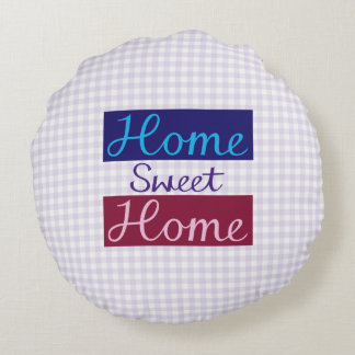Home Sweet Home Blues, Red, Pink, Purple, Gingham Round Cushion