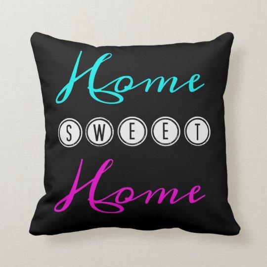Home Sweet Home Cushion - black