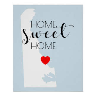 Home Sweet Home | Delaware Poster